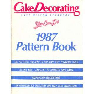 Cake Decorating Pattern Book for Wilton 1987 Yearbook