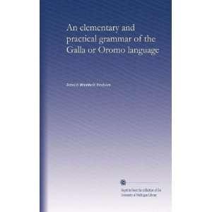 grammar of the Galla or Oromo language: Arnold Wienholt Hodson: Books