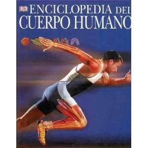 Enciclopedia Del Cuerpo Humano (Encyclopedia of the Human Body) (Grade
