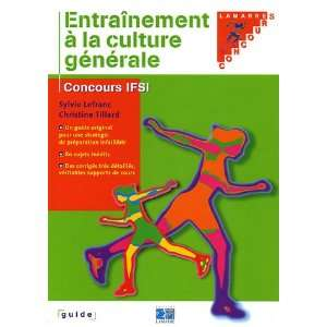 Entrainement a la culture generale (French Edition
