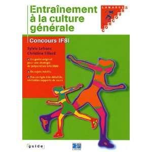 Entrainement a la culture generale (French Edition