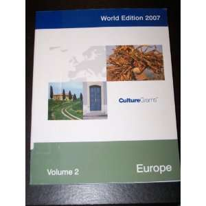 World Edition 2007 Volume 2   Europe Culture Grams Books