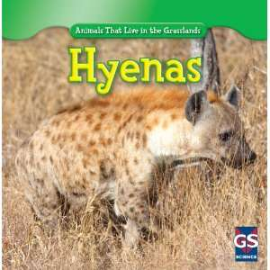 Hyenas (Animals That Live in the Grasslands
