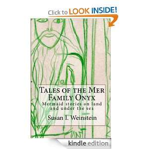 Tales of the Mer Family Onyx: Mermaid stories on land and