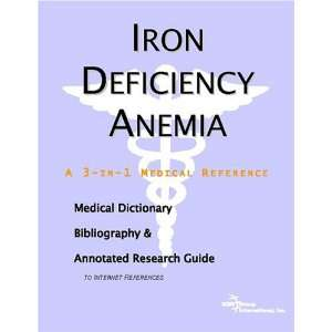 Iron Deficiency Anemia   A Medical Dictionary, Bibliography, and