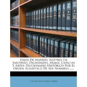 De Sus Nombres  (Spanish Edition) (9781274938091) Jose Antonio