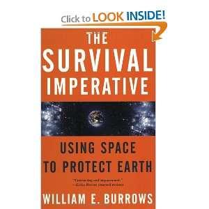 Space to Protect Earth (9780765311153): William E. Burrows: Books