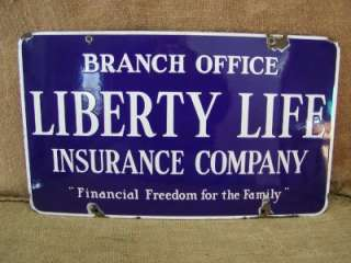 Vintage Porcelain Liberty Life Insurance Sign  Antique Old Store