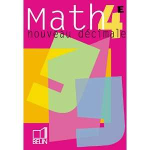 Math 4e 2002 eleve (French Edition) (9782701131412) Pene