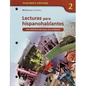 Lecturas Para Hispanohablantes 2 (CON PREPARACION PARA LOS EXAMENES)