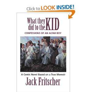 Boy, A Tale of Priest Abuse (9781890834333): Jack Fritscher: Books