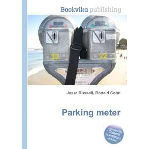 Parking meter Ronald Cohn Jesse Russell Books