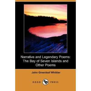 Poems (Dodo Press) (9781406596502) John Greenleaf Whittier Books