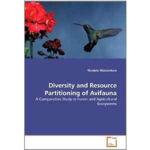 Diversity and Resource Partitioning of Avifauna A