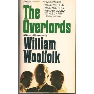 The Overlords William Woolfolk Books