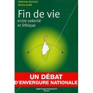 Fin de vie (French Edition) (9782350130651): Christian Germain: Books