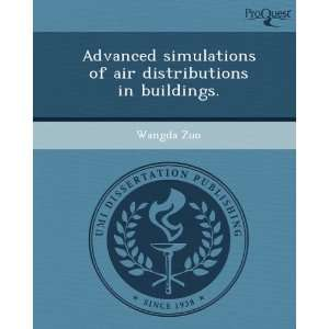 Advanced simulations of air distributions in buildings