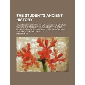 Persia, Asia Minor, and Phoenicia (9781236024039) Philip Smith Books