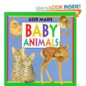 Baby Animals (God Made Animals) (9780784708828) Fiametta
