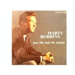 Just Me and My Guitar [Vinyl]: Marty Robbins: Music