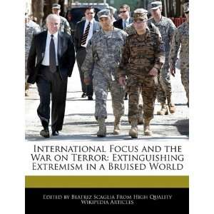Extremism in a Bruised World (9781241681944) Beatriz Scaglia Books