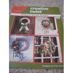 Creative Twist (Wrapped Wreath Designs, Leaflet 69): Price