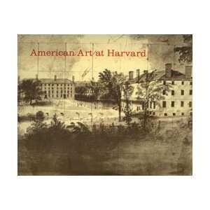 American Art at Harvard Harvard University Books