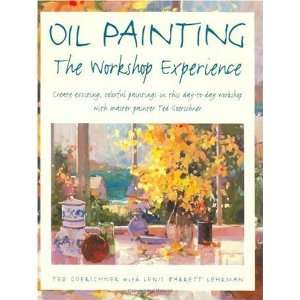 Painting   The Workshop Experience [Paperback] Ted Goerschner Books