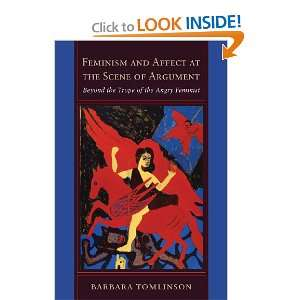Trope of the Angry Feminist (9781439902462): Barbara Tomlinson: Books