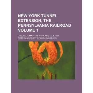 New York tunnel extension, the Pennsylvania railroad
