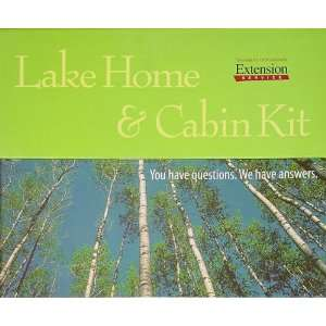 Lake Home & Cabin Kit: Your Have Questions   We Have Answers