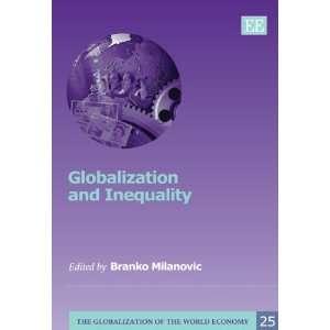 of the World Economy Series) (9781849804523) B. Milanovic Books