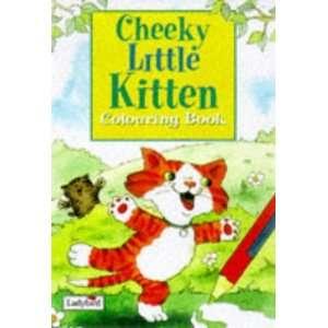 Cheeky Little Kitten Pb (Little Story Colouring Books