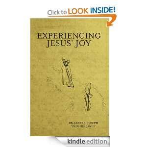 Experiencing Jesus Joy James Joseph  Kindle Store