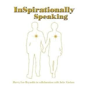 Speaking (9781434377944): Harry Lee Reynolds, Julie Abelson: Books