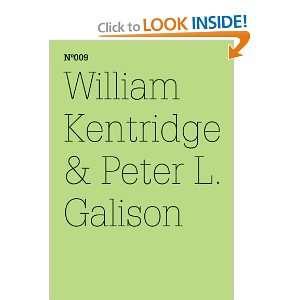 William Kentridge & Peter L. Galison The Refusal of Time