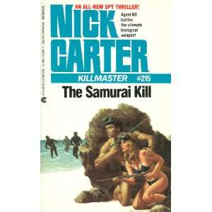 The Samurai Kill (Killmaster) (9780441572847) Nick Carter