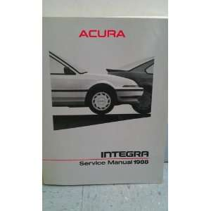 Acura Integra Service Manual 1988 Multiple Authors