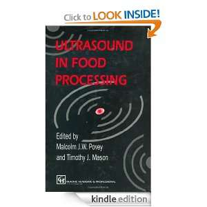 Ultrasound in Food Processing T.J. Mason, M.J.W. Povey