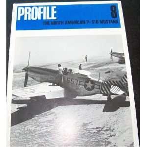 Aircraft Profile No. 8 The North American P 51D Mustang Edward
