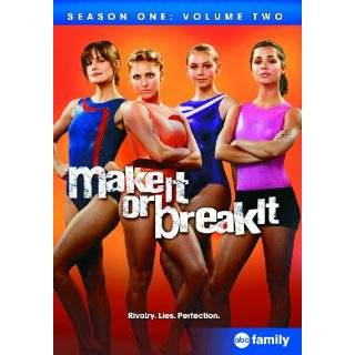 Make It or Break It Volume One   Extended Edition