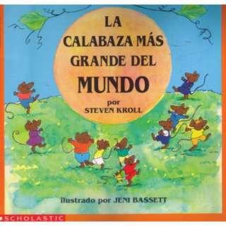 La Calabaza Mas Grande Del Mundo (9780590481922) Steven