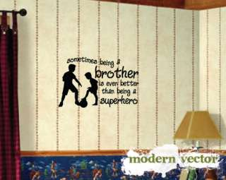 Being a Brother Vinyl Wall Quote Decal Lettering