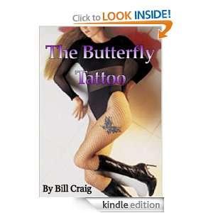 The Butterfly Tattoo (Joe Collins Mystery) Bill Craig, Kris Pew