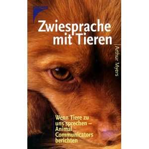 Animal Communicators berichten. (9783440077269) Arthur Myers Books