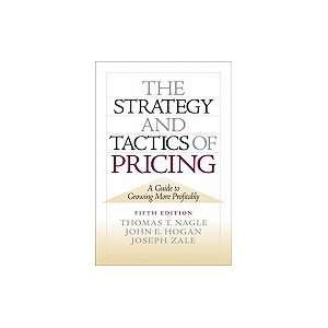 Strategy & Tactics of Pricing A Guide to Growing More Profitably 5TH