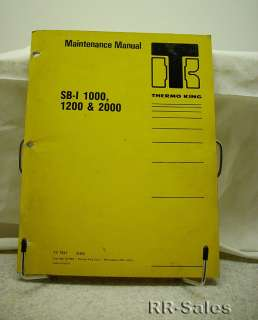 Thermo King SB I 1000 1200 2000 C201 Maintenance Manual