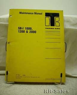 Thermo King SB I 1000 1200 2000 C201 Maintenance Manual |