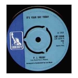 YOUR DAY TODAY 7 INCH (7 VINYL 45) UK LIBERTY 1968 P.J. PROBY Music