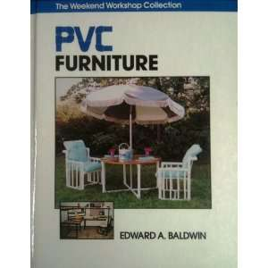 Pvc Furniture (Weekend Workshop Collection) (9780830640775